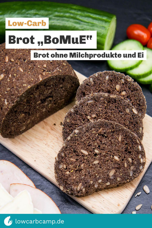 """Low-Carb Brot """"BoMuE"""" - Ein Brot ohne Milchprodukte und Ei"""