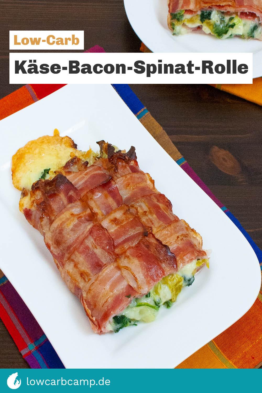 Gebackene Käse-Bacon-Spinat-Rolle
