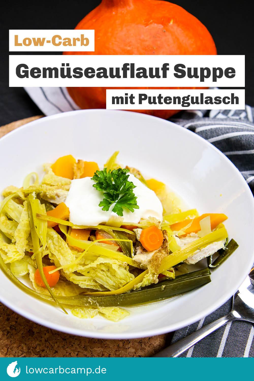 Gemüseauflauf Suppe mit Putengulasch
