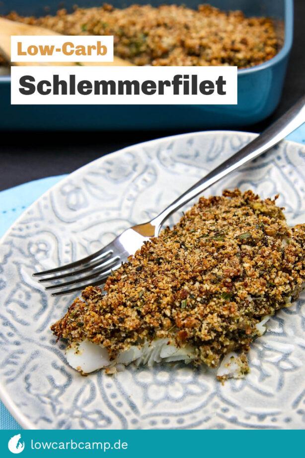 Schlemmerfilet Low-Carb