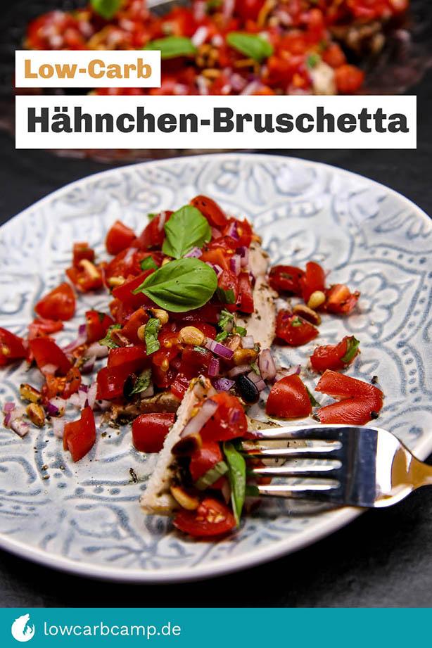 Low-Carb Hähnchen-Bruschetta