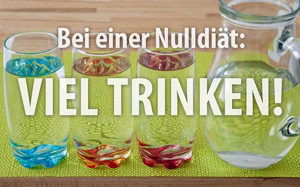 Viel Trinken ist wichtig, gerade beim Fasten oder einer Nulldiät
