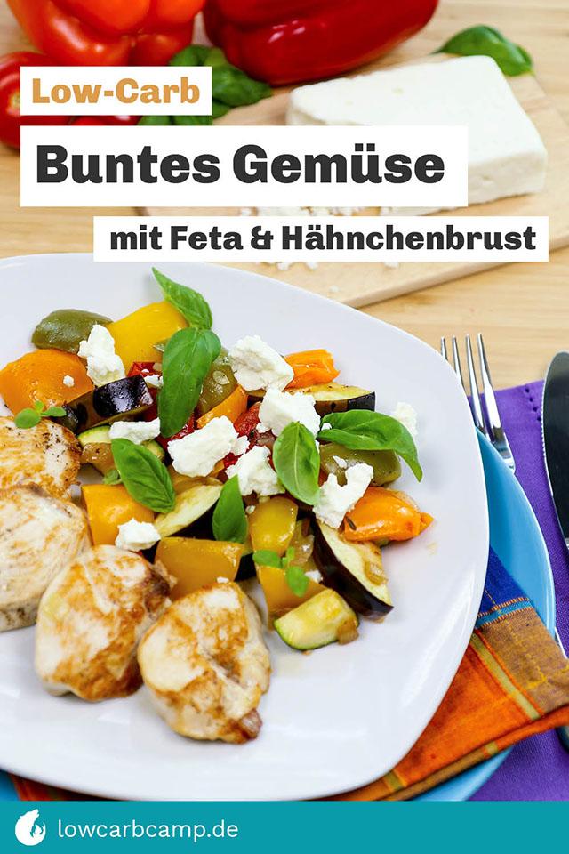 Low-Carb Buntes Gemüse mit Feta & Hähnchenbrust
