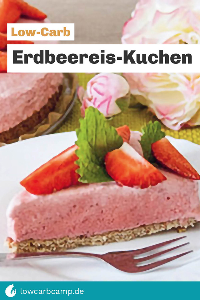 Low-Carb Erdbeereis-Kuchen