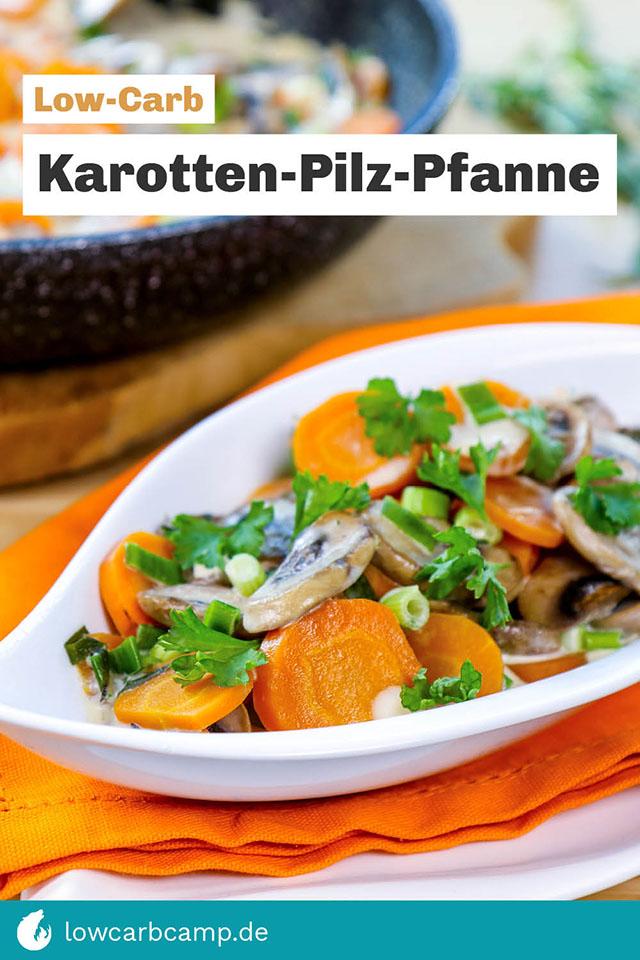 Low-Carb Karotten-Pilz-Pfanne