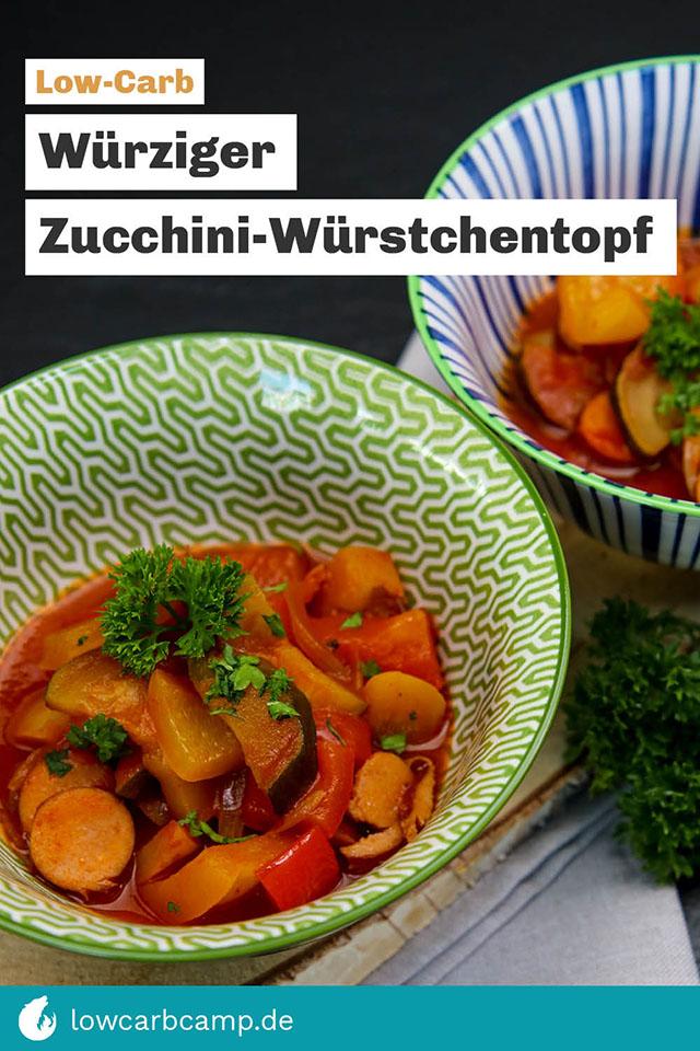 Würziger Zucchini-Würstchentopf Low-Carb