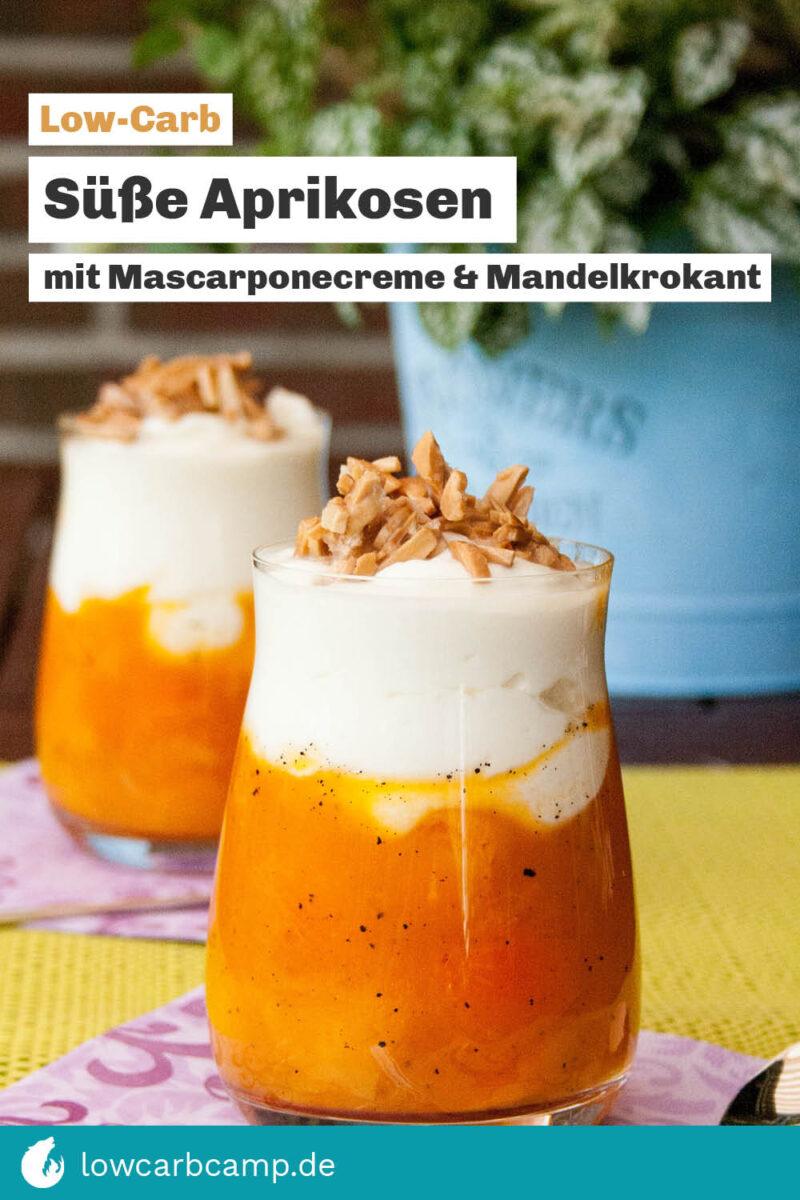 Süße Aprikosen mit Mascarponecreme & Mandelkrokant