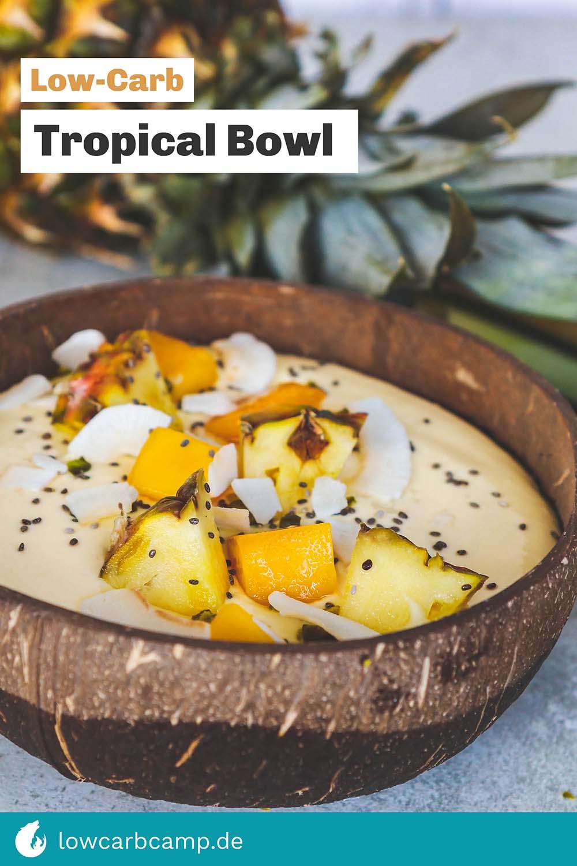 Low-Carb Tropical Bowl