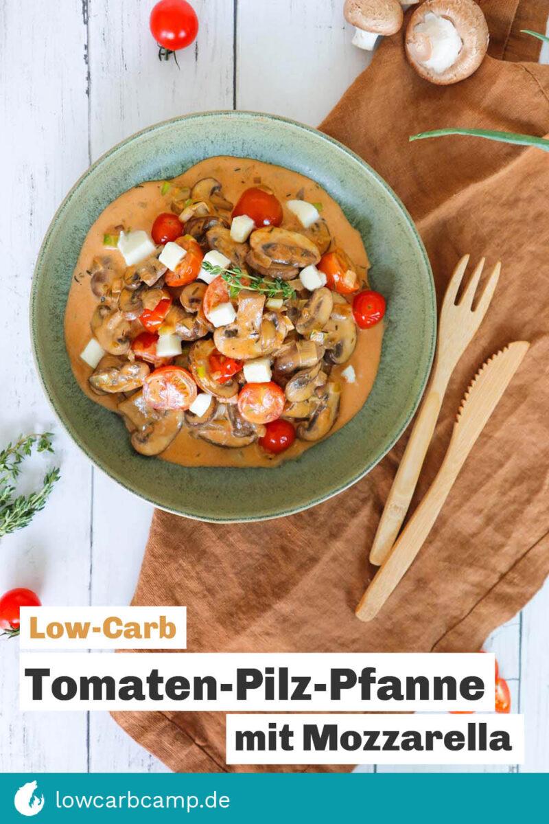 Tomaten-Pilz-Pfanne mit Mozzarella